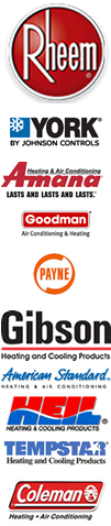 Rheem, York, Amana, Goodman, Payne, Gibson, American Standard, Heil, Tempstar and Coleman HVAC air conditioning and heating equipment installed and serviced.